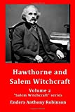 img - for Hawthorne and Salem Witchcraft (Volume 2) book / textbook / text book