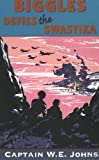 Biggles Defies the Swastika (Red Fox older fiction) (0099937905) by W.E. Johns