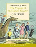 The Chronicles of Narnia (5) - The Voyage of the Dawn Treader: Complete & Unabridged
