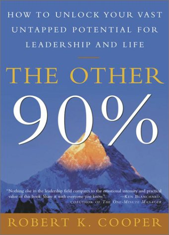 Image for Other 90% : How to Unlock Your Vast Untapped Potential for Leadership and Life