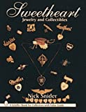 Sweetheart Jewelry and Collectibles (Schiffer Book for Collectors With Value Guide)