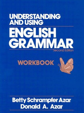 Understanding and Using English Grammar (Azar English Grammar)