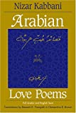 img - for Arabian Love Poems: Full Arabic and English Texts (Three Continents Press) book / textbook / text book