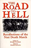 img - for Road to Hell: Recollections of the Nazi Death March book / textbook / text book