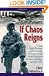If Chaos Reigns: The Near-Disaster an...