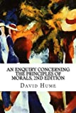img - for An Enquiry Concerning the Principles of Morals, 2nd Edition book / textbook / text book