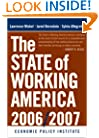 The State of Working America, 2006/2007 (An Economic Policy Institute Book)
