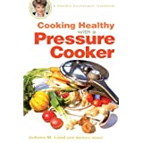 Cooking Healthy with a Pressure Cooker: A Healthy Exchanges Cookbook (Healthy Exchanges Cookbooks) ~ Barbara Alpert
