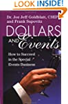 Dollars & Events: How to Succeed in t...