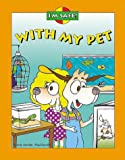 I'm Safe, With My Pet Activity and Coloring Book (I'm Safe Series)