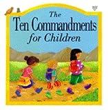 The Ten Commandments for Children (0745930557) by Rock, Lois