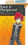 Kanji in MangaLand: Volume 1 (Japanese in MangaLand Series)