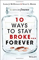 10 Ways to Stay Broke…Forever ebook download