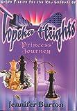 Princess' Journey (Topeka Heights)