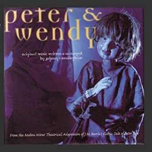 Peter & Wendy (1997 Original Cast Members)