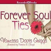 Forever Soul Ties | [Vanessa Davis Griggs]