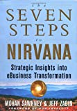 img - for The Seven Steps to Nirvana: Strategic Insights into eBusiness Transformation book / textbook / text book