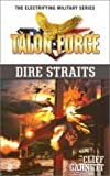 img - for Talon Force: Dire Straits book / textbook / text book