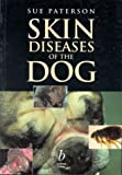 Skin Diseases of the Dog