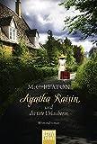 Agatha Raisin und die tote Urlauberin: Kriminalroman (Agatha Raisin Mysteries)