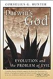 Darwin's God: Evolution and the Problem of Evil