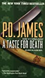 A Taste for Death (Adam Dalgliesh Mysteries, No. 7) (0345430581) by P.D. James