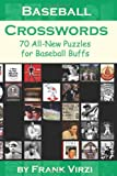 Baseball Crosswords: 70 All-New Puzzles for Baseball Buffs