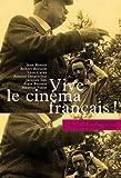 echange, troc Collectif - Vive le cinéma français !