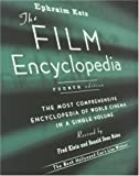 The Film Encyclopedia, 4th Edition: The Most Comprehensive Encyclopedia of World Cinema in a Single Volume (0062737554) by Ephraim Katz