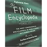 The Film Encyclopedia, 4th Edition: The Most Comprehensive Encyclopedia of World Cinema in a Single Volumeby Ephraim Katz