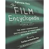 The Film Encyclopedia, 4th Edition: The Most Comprehensive Encyclopedia of World Cinema in a Single Volumeby Ephraim Katz