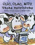 Clic, Clac, Muu Vacas Escritoras/click, Clack, Moo Cows That Type (Spanish Edition) (0606347224) by Cronin, Doreen