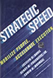 img - for Strategic Speed: Mobilize People, Accelerate Execution book / textbook / text book