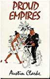 Proud Empires (0575039000) by Clarke, Austin