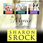 The Mercie Collection: Inspirational Women's Fiction Hörbuch von Sharon Srock Gesprochen von: Becky Doughty