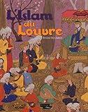 L'Islam au Louvre