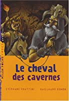 Le cheval des cavernes
