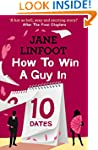 How to Win a Guy in 10 Dates: HarperI...