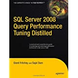 SQL Server 2008 Query Performance Tuning Distilledby Sajal Dam