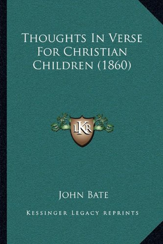 Thoughts in Verse for Christian Children (1860)