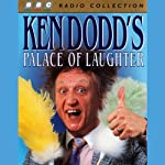 Ken Dodd's Palace of Laughter | Ken Dodd