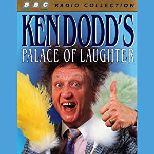 Ken Dodd's Palace of Laughter | [Ken Dodd]