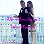 Mr. Brooks & His Women Book III | Nessa DeArmond