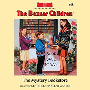 The Mystery Bookstore: The Boxcar Children Mysteries, Book #48 | [Gertrude Chandler Warner]