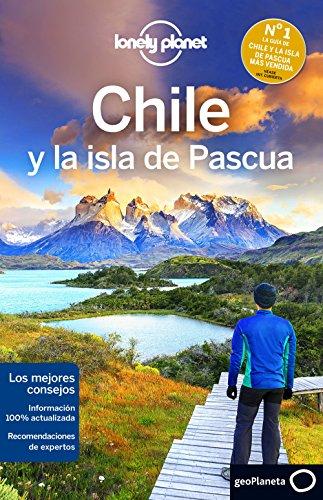 Chile Y La Isla De Pascua 5 (Lonely Planet-Guías de país)