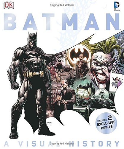 Batman: A Visual History, by Matthew K. Manning