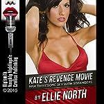Kate's Revenge Movie: MFM Threesome Sex with Strangers | Ellie North