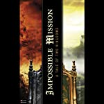 Impossible Mission: A Tale of Two Kingdoms | Wayne M. Wentker