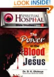 The Power of the Bloodof Jesus, Spiri...