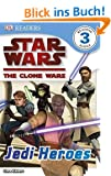 Star Wars Clone Wars Jedi Heroes (DK Readers Level 3)
